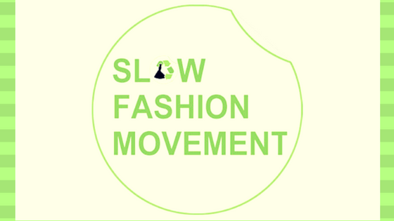Why is Slow Fashion on an Uprise ?