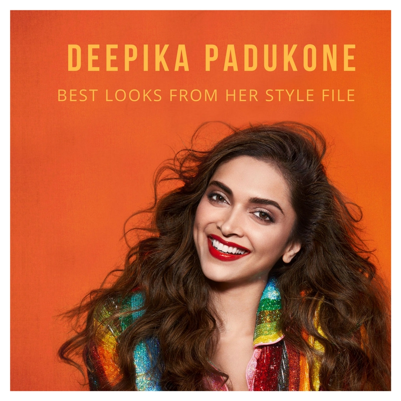 Deepika Padukone Style File: Bollywood's Dimple Queen