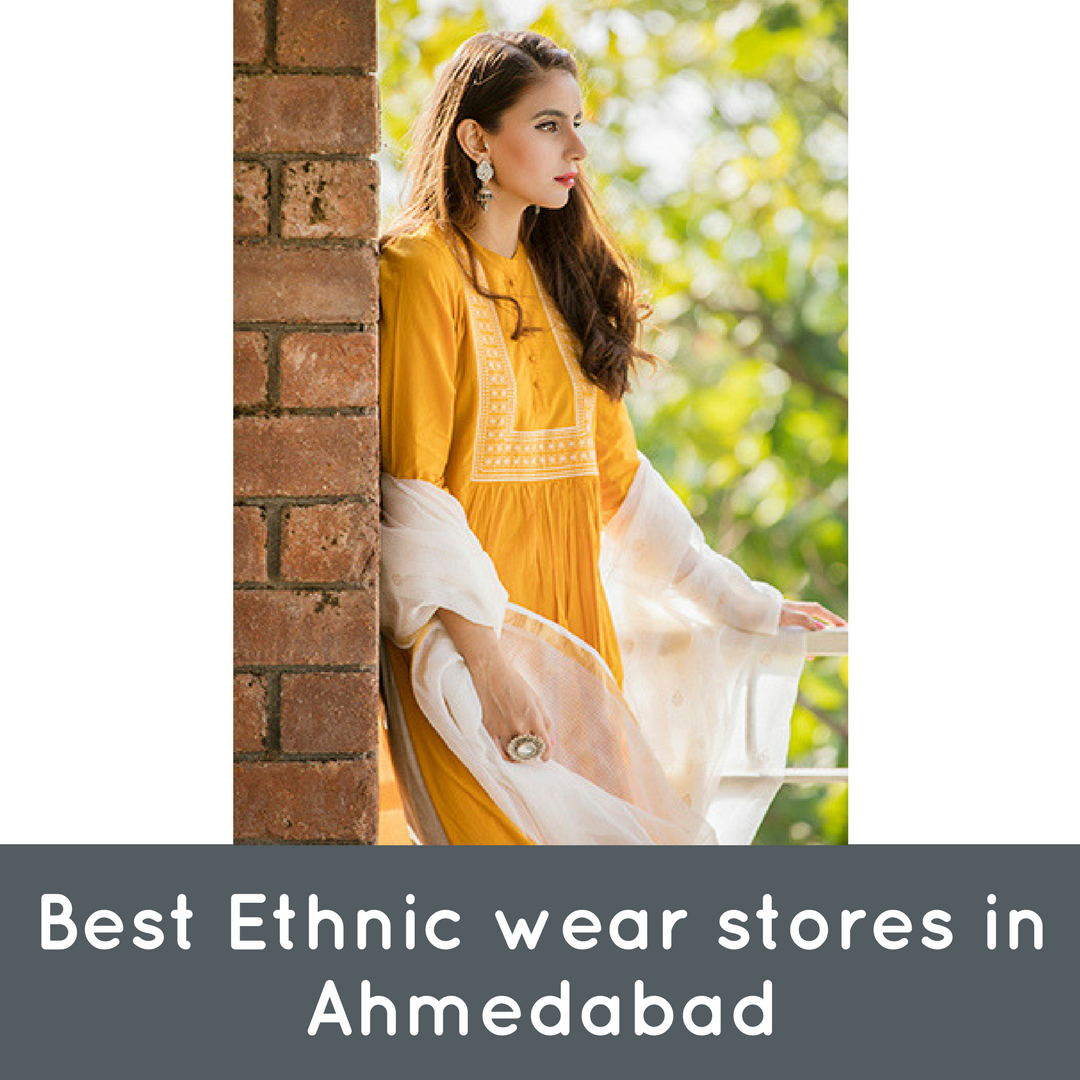 15 Must Visit Ethnic Wear Shops in Ahmedabad
