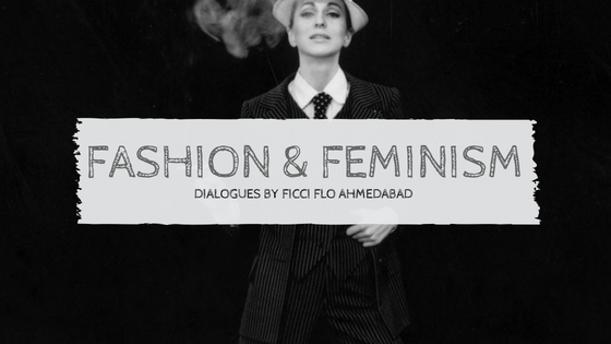 Fashion, Feminism and Free-wheeling Dialogues