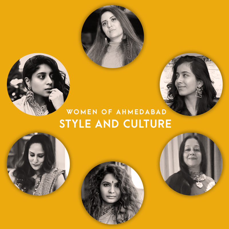 Style and Culture - Six women from Ahmedabad share their style influences