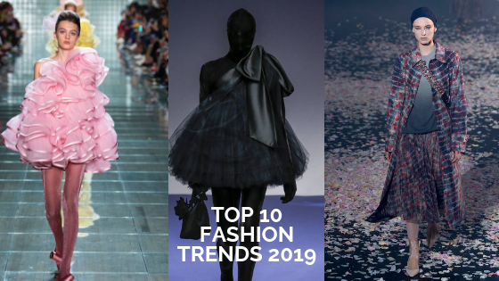 Top 10 Fashion Trends 2019