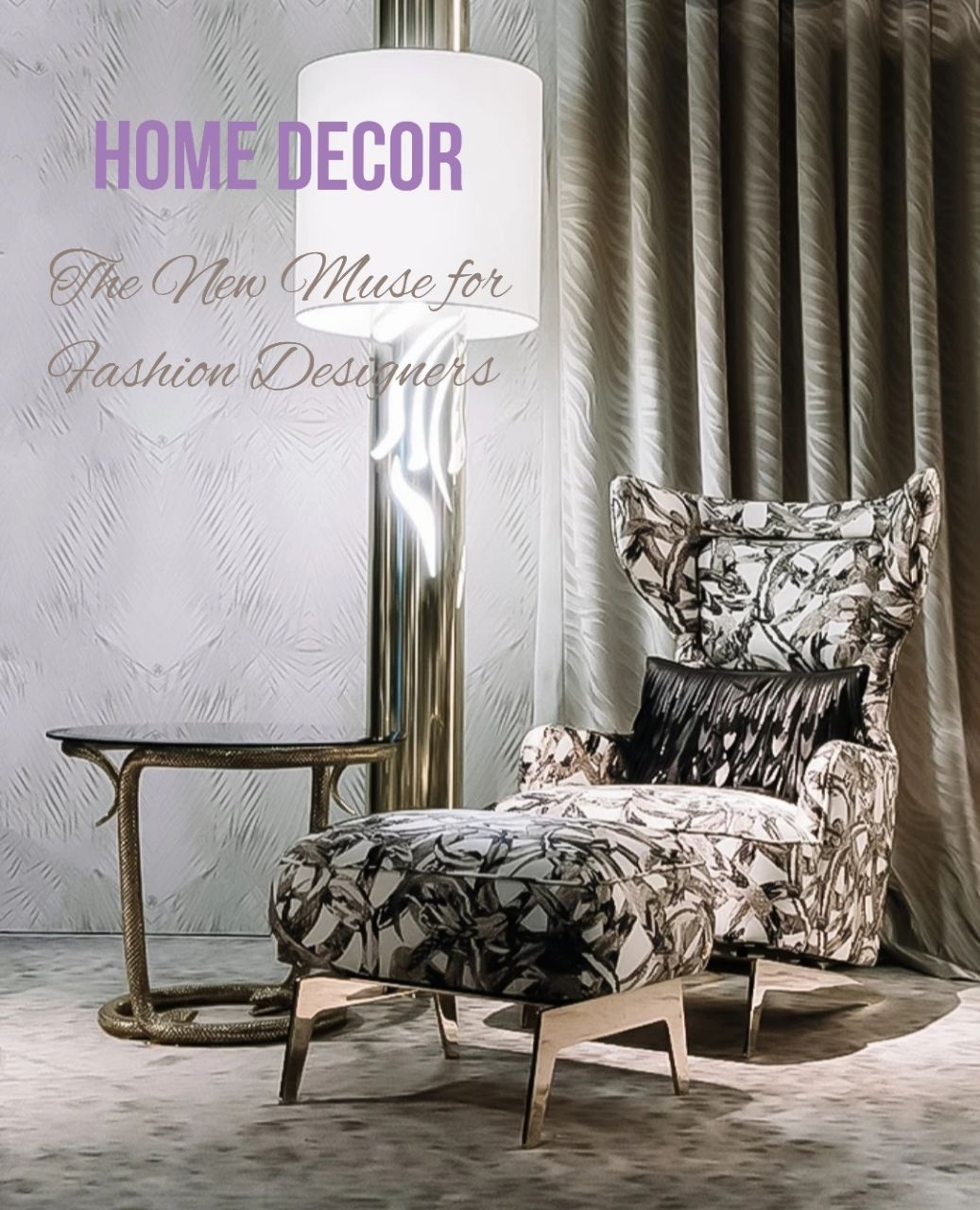 Home Décor - The new muse for Fashion designers