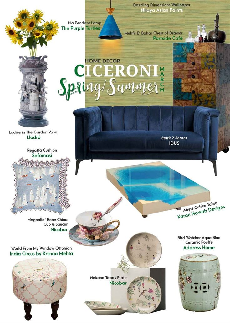 Home décor – Spring/ summer trends – 2020 Home Décor Trends – Home Décor Shopping in India – Floral Vases - Chest of Drawers By Portside Café - Nakano Tapas Plate – Nicobar- Ida Pendant Lamp -The Purple Turtles - Stark 2 Seater by IDUS - Regatta Cushion – Safomasi - 'Magnolia' Bone China Cup & Saucer – The Décor Kart - Dazzling Dimensions – Nilaya Asian Paints- World From My Window Ottoman – India Circus by Krsnaa Mehta - Bird Watcher Aqua Blue Ceramic Pouffe - Address Home - Ladies in The Garden Vase – Lladró - Abyss Coffee Table - Karan Nawab Designs – Printed Cushions – Home Furnishing – Ciceroni – Shopping guide
